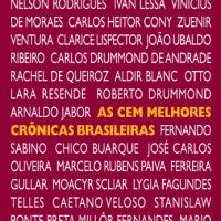 Dicas de Leitura Prática -As Cem Melhores Crônicas Brasileiras
